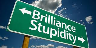 Brilliance, Stupidity Sign