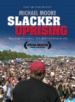 Slacker Uprising Movie Poster