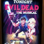 Evil Dead - The Musical Poster