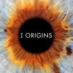 I Origins Movie Poster