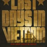Last Days In Vietnam Movie Poster